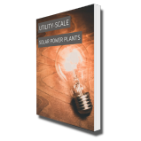 A Guide to Utility-Scale Solar Power Plants - Ebook